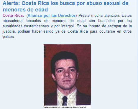 Costa Rican authorities had distributed in several countries information on the wanted Tico.