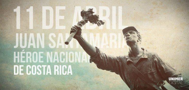 April 11, Costa Rica Celebrates Juan Santamaria Day