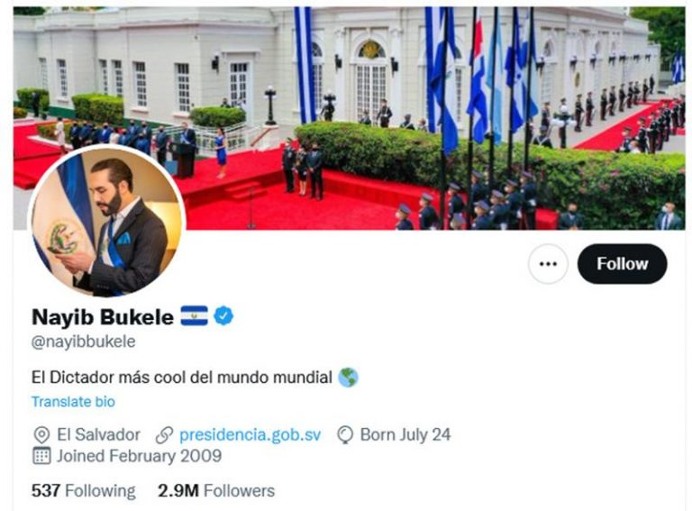 Bukele calls himself 'The coolest dictator in the worldwide world ' in his Twitter biography